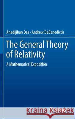 The General Theory of Relativity : A Mathematical Exposition