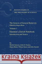 The Genesis of General Relativity : Sources and Interpretations