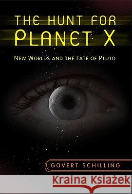 The Hunt for Planet X : New Worlds and the Fate of Pluto