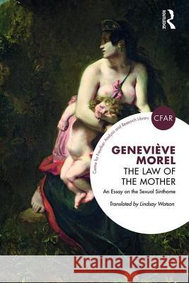 The Law of the Mother: An Essay on the Sexual Sinthome
