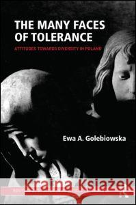 The Many Faces of Tolerance: Attitudes Toward Diversity in Poland