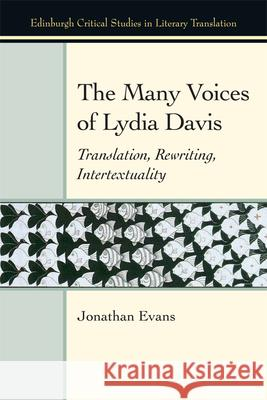 The Many Voices of Lydia Davis: Translation, Rewriting, Intertextuality