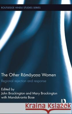 The Other Ramayana Women: Regional Rejection and Response