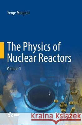 The Physics of Nuclear Reactors, 2 Teile