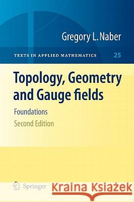 Topology, Geometry and Gauge Fields: Foundations