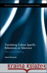 Translating Culture Specific References on Television: The Case of Dubbing