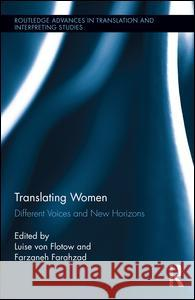 Translating Women: Different Voices and New Horizons