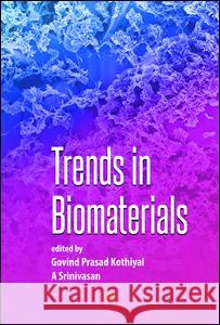 Trends in Biomaterials