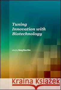 Tuning Innovation with Biotechnology