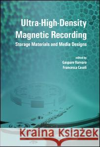 Ultra-High-Density Magnetic Recording: Storage Materials and Media Designs