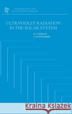 Ultraviolet Radiation in the Solar System