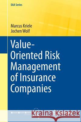 Value-Oriented Risk Management of Insurance Companies