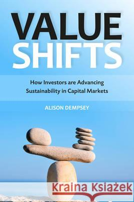 Value Shifts: How Investors Are Advancing Sustainability in Capital Markets