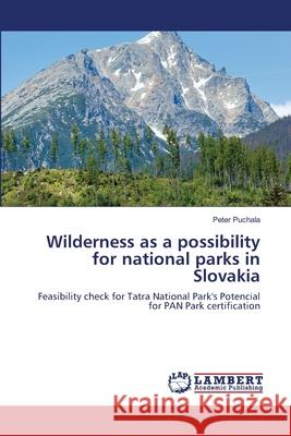 Wilderness as a Possibility for National Parks in Slovakia
