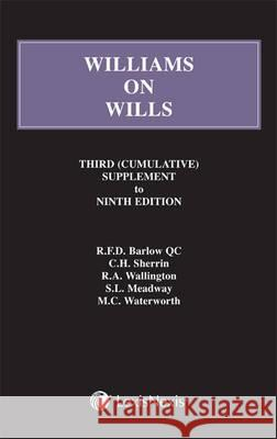 Williams on Wills: Third Supplement to the Ninth Edition