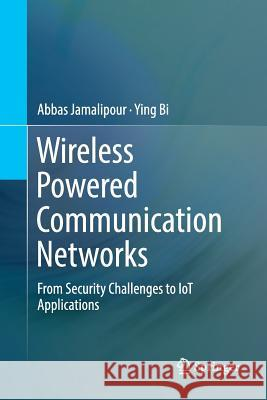 Wireless Powered Communication Networks: From Security Challenges to Iot Applications
