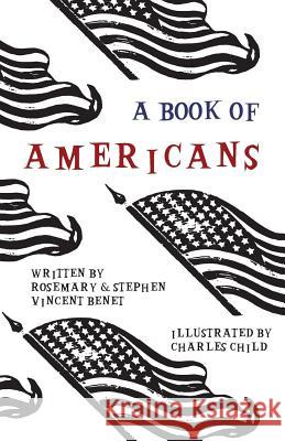 A Book of Americans - Illustrated by Charles Child Stephen Vincent Benet 9781528700092 Read Books - książka
