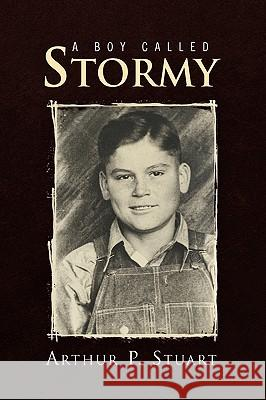A Boy Called Stormy  9781450037563 XLIBRIS CORPORATION - książka