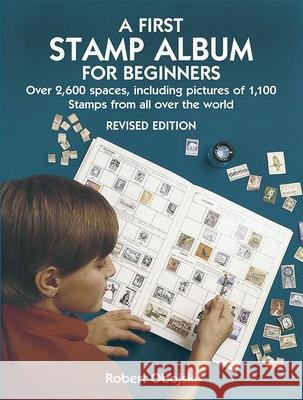 A First Stamp Album for Beginners Robert Obojski 9780486441139 Dover Publications - książka