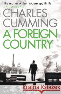 A Foreign Country Charles Cumming 9780007346431 Harper Collins Paperbacks - książka