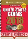 A Guide Book of United States Coins 2018: The Official Red Book, Spiral R. S. Yeoman Kenneth Bressett Q. David Bowers 9780794845063 Whitman Publishing