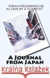 A Journal from Japan: A Daily Record of Life as Seen by a Scientist Marie Carmichael Stopes 9781517259907 Createspace