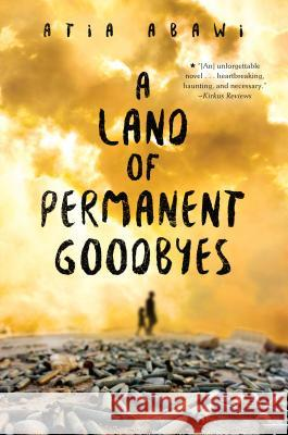 A Land of Permanent Goodbyes Atia Abawi 9780399546839 Philomel Books - książka
