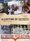 A Lifetime of Secrets: A Postsecret Book Frank Warren 9780061238604 William Morrow & Company