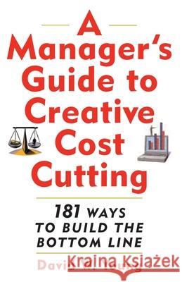A Manager's Guide to Creative Cost Cutting David W. Young 9780071396974 McGraw-Hill Companies - książka