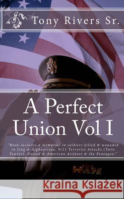 A Perfect Union Vol I Tony River 9781453873458 Createspace - książka