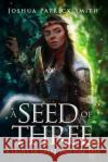 A Seed of Three: A Light of Stars and Fire Tale