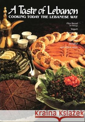 A Taste of Lebanon: Cooking Today the Lebanese Way Mary Salloum 9780940793903 Interlink Publishing Group - książka