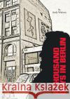 A Thousand Days in Berlin: Tales of Property Pioneering Andrew Watson 9782956007401 Andy Watson
