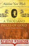 A Thousand Pieces of Gold: Growing Up Through Chinas Proverbs