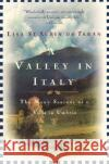 A Valley in Italy Lisa S 9780060926199 Harper Perennial