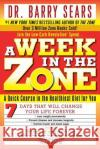 A Week in the Zone Barry Sears 9780060741907 ReganBooks