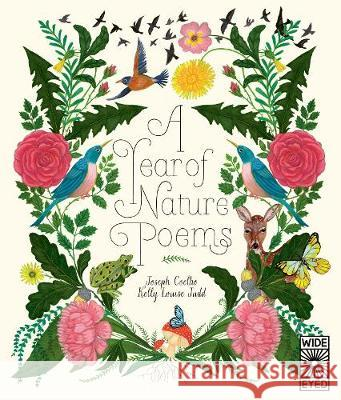 A Year of Nature Poems Joseph Coelho Kelly Louise Judd  9781786035820 Wide Eyed Editions - książka