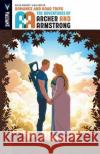 A&a: The Adventures of Archer & Armstrong Volume 2: Romance and Road Trips Rafer Roberts Mike Norton 9781682151716 Valiant Entertainment LLC