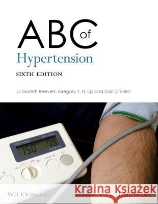 ABC of Hypertension Gareth Beevers Gregory Y. H. Lip Eoin O'Brien 9780470659625 Bmj Publishing Group - książka