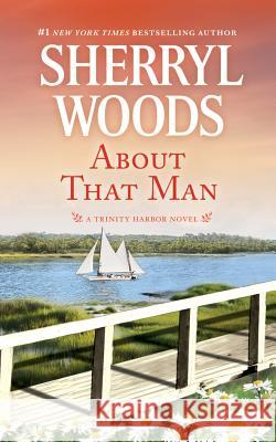 About That Man - audiobook Sherryl Woods 9781531866426 Brilliance Audio - książka