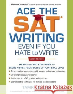 Ace the SAT Writing Even If You Hate to Write Tamra B. Orr 9781932662306 SuperCollege - książka