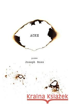 Ache Joseph Ross 9781943977314 Sibling Rivalry Press, LLC - książka