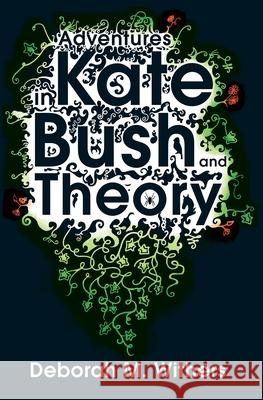 Adventures in Kate Bush and Theory  9780956450708  - książka