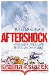 Aftershock: One Man's Quest and the Quake on Everest: 2017    9781785635014 Eye Books