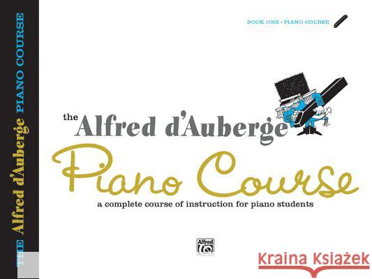 Alfred D'Auberge Piano Course Lesson Book Alfred D'Auberge 9780739009987 Alfred Publishing Company - książka