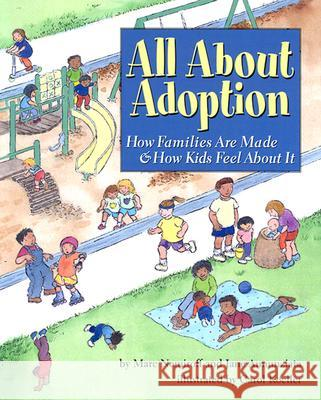 All about Adoption : How Families are Made and How Kids Feel About it Marc A. Nemiroff Jane Annunziata Carol Koeller 9781591470588 Magination Press - książka