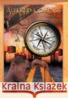 Altered Compass Dallas T. Lee 9781465398048 Xlibris Corporation