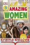 Amazing Women Discover Inspiring Life Stories DK 9780241282694 DK Readers Level 4