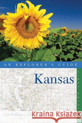 An Explorer's Guide Kansas Linda Waterman Gray 9780881508970 Countryman Press - książka