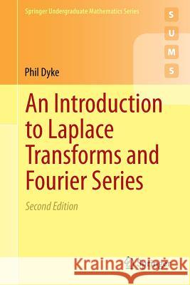 An Introduction to Laplace Transforms and Fourier Series  9781447163947 Not Avail - książka